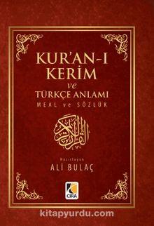 Kur'an-ı Kerim ve Türkçe Anlamı (Metinli / Cep Boy Ciltli)