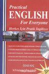 Pracrical English for Everyone (Herkes İçin Pratik İngilizce)
