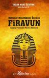 Saltanat Dinciliğinin Öncüsü Firavun & Çağdaş Firavunları Tanıma Kılavuzu