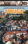 Osmanlı'dan Günümüze Ohri Gölü'nde Bir İnci Struga