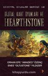 Dijital Kart Oyunları ve Hearthstone&Dijital Oyunlar Serisi 10