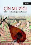 Çin Müziği & Eski ve Modern Çağlardan Yankılar