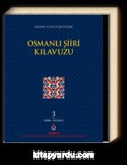 Osmanlı Şiiri Kılavuzu (3. Cilt)