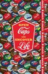 Open Caps and Uncover Life - Özel Tasarım Defter (Kalem Tutacağı Hediyeli)