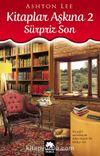 Kitaplar Aşkına 2 / Sürpriz Son