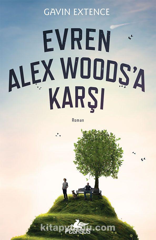 Evren Alex Woods a Karşı