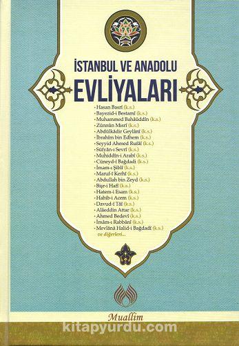 İstanbul ve Anadolu Evliyaları (Ciltli)