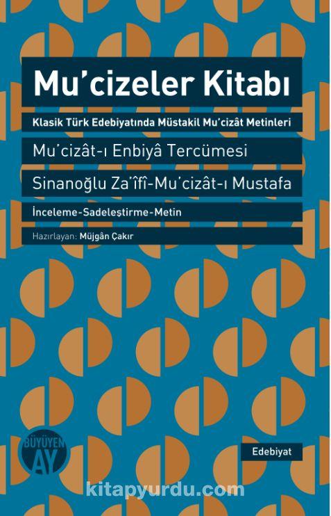 Mucizeler KitabıKlasik Türk Edebiyatında Müstakil Mu'cizat Metinleri -  pdf epub