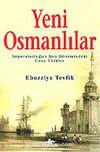 Yeni Osmanlılar / İmparatorluğun Son Dönemindeki Genç Türkler
