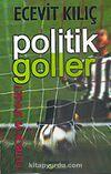 Politik Goller / Futbol ve Siyaset