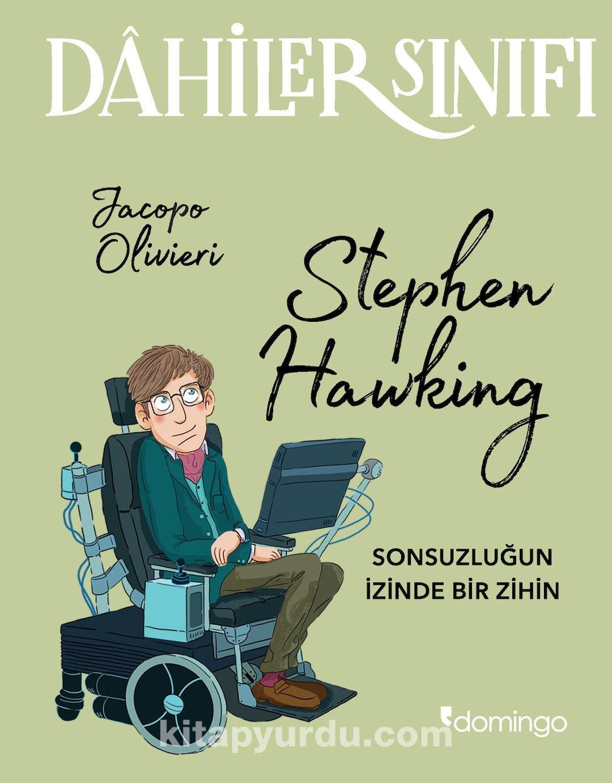 Dahiler Sınıfı: Stephen Hawking Sonsuzluğun İzinde Bir İzin - Jacopo Olivieri pdf epub
