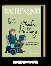Dahiler Sınıfı: Stephen Hawking Sonsuzluğun İzinde Bir İzin