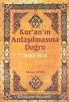Kur'an'ın Anlaşılmasına Doğru-Tefsiri Meal (Şamuha) Ciltsiz
