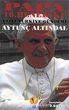 Papa 16. Benedikt / Gizli Türkiye Gündemi