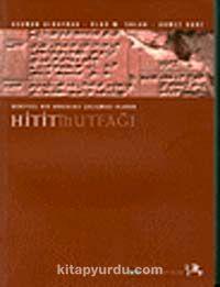 Deneysel Bir Arkeoloji Çalışması Olarak Hitit Mutfağı - Ahmet Uhri pdf epub