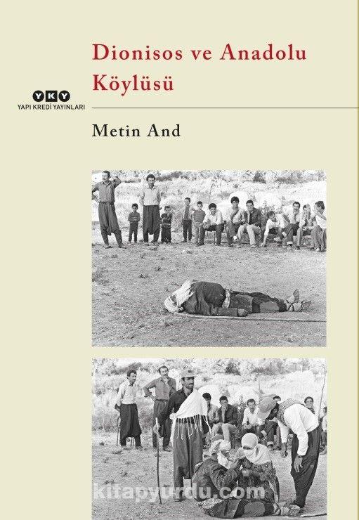 Dionisos ve Anadolu Köylüsü - Metin And pdf epub