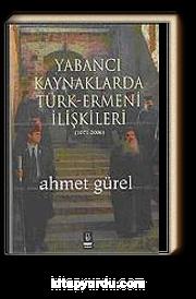 Yabancı Kaynaklarda Türk-Ermeni İlişkileri