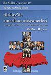 Bir Millet Uyanıyor! 10 / Türkiye'de Amerikan Misyonerleri / Armageddon: Kehanet mi, Teo-Politik Bir Proje mi?