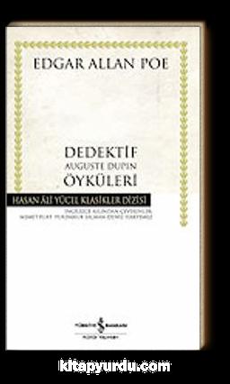 Dedektif Auguste Dupin Öyküleri (Ciltsiz)