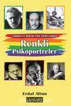 Cumhuriyet Dönemi Türk Edebiyatından Renkli Psikoportreler