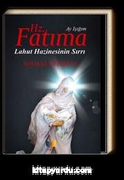 Hz. Fatıma & Lahut Hazinesinin Sırrı