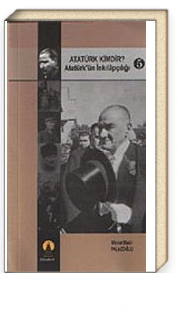 Atatürk Kimdir? Atatürk'ün İnkilapçılığı 5