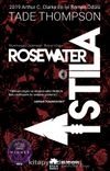 Rosewater - İstila / Wormwood Üçlemesi Birinci Kitap