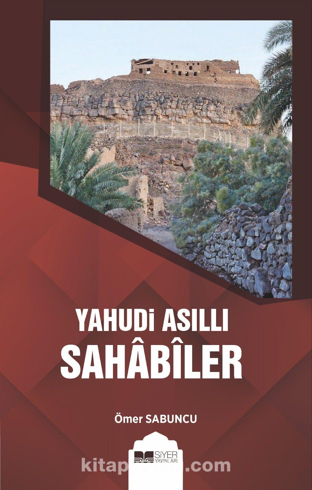 Yahudi AsıllıSahabiler - Ömer Sabuncu pdf epub