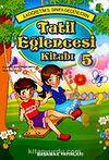 Tatil Eğlence Kitabı 5. Sınıflar İçin