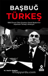 Başbuğ Türkeş & 1980 Öncesi Ülkü Ocakları Genel Başkanları Alparslan Türkeş'i Anlatıyor