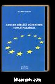 Avrupa Birliği Düzeyinde Toplu Pazarlık
