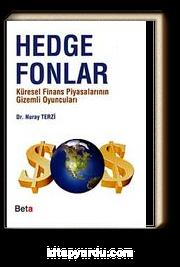 Hedge Fonları & Küresel Finans Piyasalarının Gizemli Oyuncuları