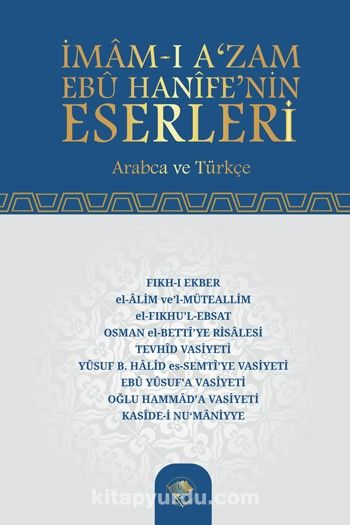 İmam-ı Azam Ebu Hanife'nin Eserleri - İmam-ı Azam Ebu Hanife pdf epub