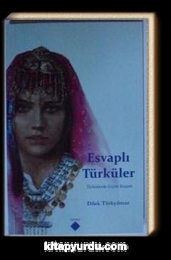 Esvaplı Türküler & Türkülerde Giyim Kuşam