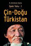 İpek Yolu 1 / Çin - Doğu Türkistan