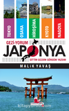 Gezi-Yorum Japonya Gittim, Gezdim, Gördüm, Yazdım