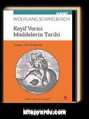 Keyif Verici Maddelerin Tarihi & Cennet, Tat ve Mantık