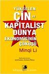 Yükselen Çin ve Kapitalist Dünya Ekonomisinin Çöküşü