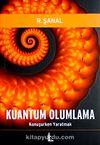 Kuantum Olumlama / Konuşurken Yaratmak