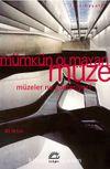Mümkün Olmayan Müze & Müzeler Ne Gösteriyor?