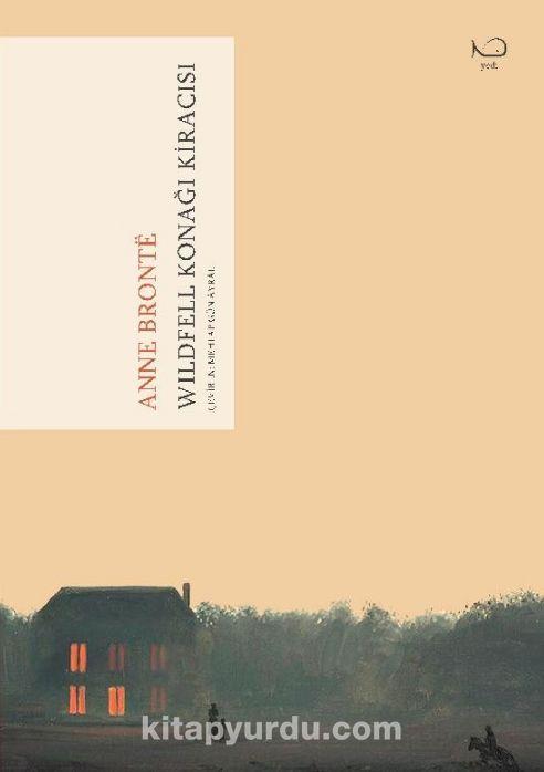 Wildfell Konağı Kiracısı - Anne Bronte pdf epub