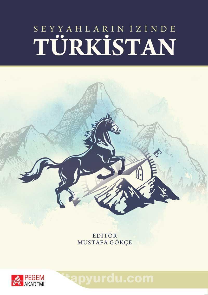 Seyyahların İzinde Türkistan - Kollektif pdf epub