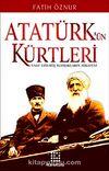 Atatürk'ün Kürtleri & Vaat Edilmiş Toprakların Hikayesi