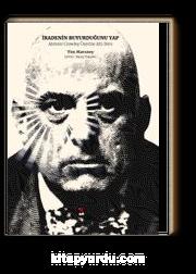 İradenin Buyurduğunu Yap & Aleister Crowley üzerine Altı Ders