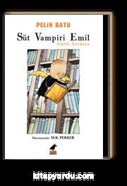 Süt Vampiri Emil & Sütlü Serüven