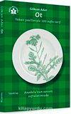 Ot & Yaban Yeşilleriyle 100 Nefis Tarif