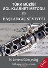 Türk Müziği Sol Klarnet Metodu 1 & Başlangıç Seviyesi