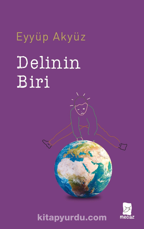 Delinin Biri - Eyyüp Akyüz pdf epub
