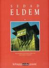 Sedad Eldem: Modern Bir Türk Mimar