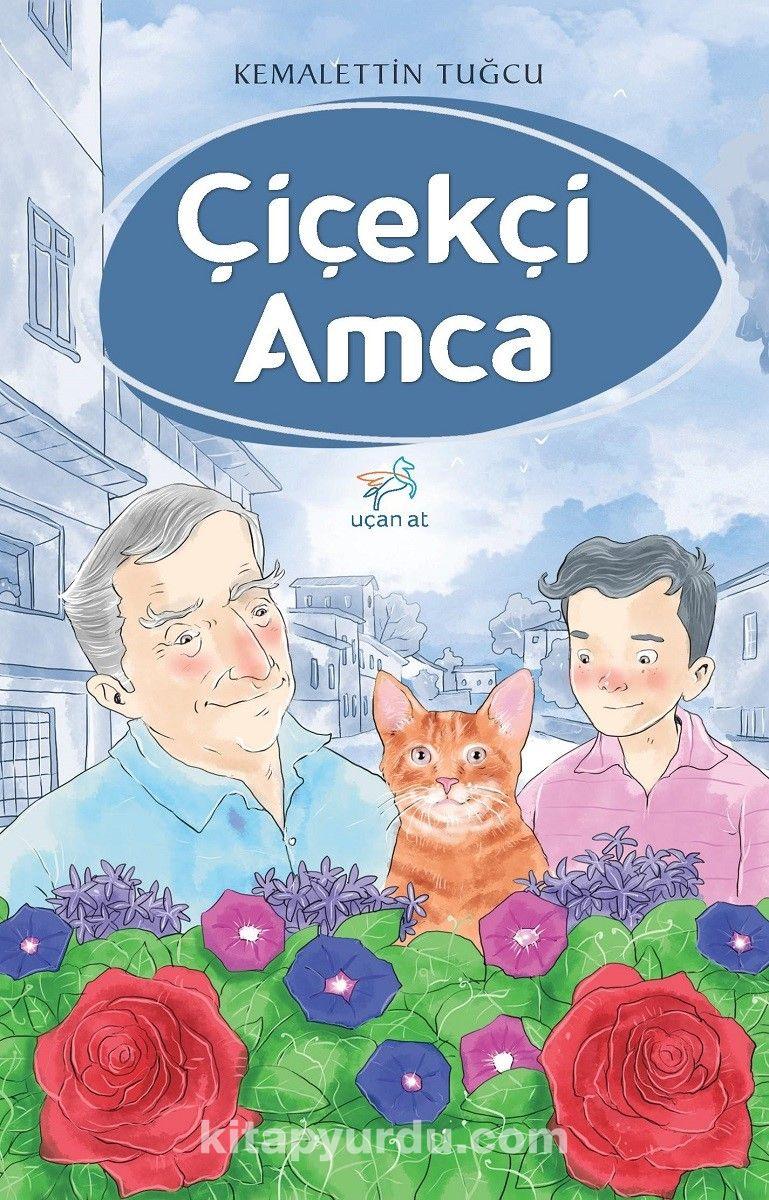 Çiçekçi Amca - Kemalettin Tuğcu pdf epub